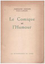 JANSON Fernand - LE COMIQUE ET L'HUMOUR - DEDICACE - 1956
