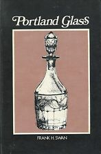 Early American Portland Glass - History Patterns Forms / Scarce In-Depth Book