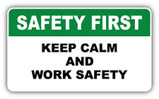 "Safety First Warning Sign Keep Calm Car Bumper Sticker Decal 6"" x 3"""