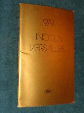 1979 LINCOLN VERSAILLES OWNER'S MANUAL / ORIGINAL GUIDE BOOK!
