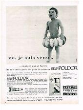 PUBLICITE ADVERTISING  1963   NATALYS  laines SELF POLDOR