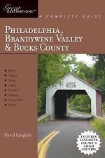 Explorer's Guide Philadelphia, Brandywine Valley & Bucks County: A Great Destina