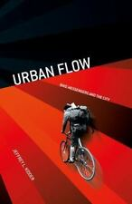 Urban Flow: Bike Messengers and the City-ExLibrary