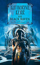 The Dragon Mage Book 2: The Black Raven by Katharine Kerr (Paperback, 2000)