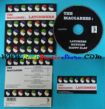CD Singolo JThe Maccabees Latchmere NING180cd UK 2006 CARDSLEEVE(S24)