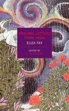 Original Letters from India (New York Review Books Classics) by Fay, Eliza