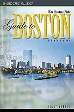 The Boston Globe Guide to Boston, 7th by Morris, Jerry