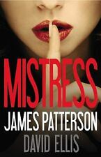Mistress by James Patterson and David Ellis (2013, Hardcover)