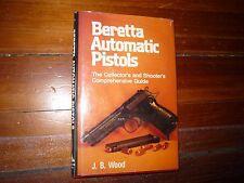 Beretta Automatic Pistols J.B. Wood Hardcover