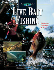Live Bait Fishing: Including Doughbait and Scent by Gunnar Miesen, Steve...