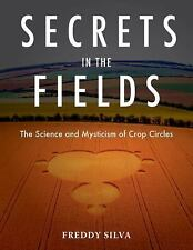 Secrets in the Fields: The Science and Mysticism of Crop Circles-ExLibrary
