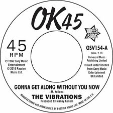 THE VIBRATIONS - GONNA GET ALONG / 'CAUSE YOU'RE MINE - NEW 7""
