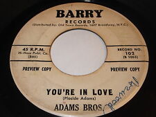 Adams Bros: You're In Love / Burning In Pain 45 - Barry