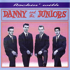 DANNY & THE JUNIORS - Rockin' with Danny & Juniors - CD