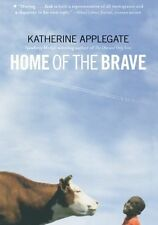 Home of the Brave by Katherine Applegate, (Paperback), Square Fish , New, Free S