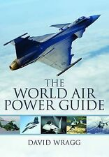 The World Air Power Guide, David Wragg, New Book