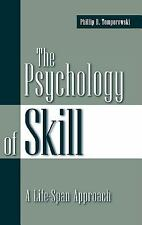 The Psychology of Skill: A Life-Span Approach-ExLibrary