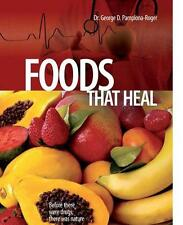 Foods that Heal, George D. Pamplona-Roger, M.D.(Paperback)