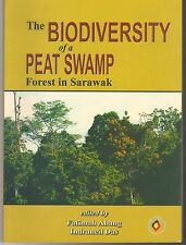 The Biodiversity of a Peat Swamp Forest in Sarawak - F. Abang & I. Das (eds)