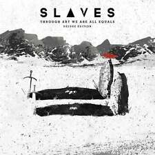 Slaves - Through Art We Are All Equals (deluxe Edition) NEW CD