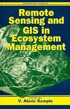 Remote Sensing and GIS in Ecosystem Management-ExLibrary