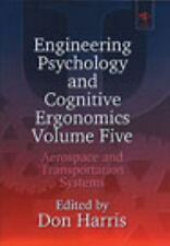 Engineering Psychology and Cognitive Ergonomics: Aerospace and Transpo-ExLibrary