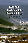 Land and Post-Conflict Peacebuilding (2013, Paperback)