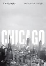 Chicago: A Biography-ExLibrary