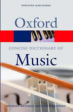 The Concise Oxford Dictionary of Music (Oxford Paperback Reference), , Very Good