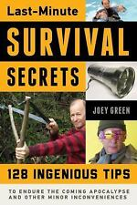 Last-Minute Survival Secrets: 128 Ingenious Tips...NEW Illustrated Softcover