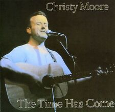 Time Has Come - Christy Moore (2007, CD NIEUW)