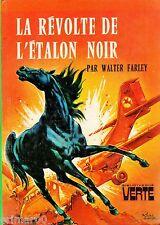 La révolte de l'Etalon Noir / Walter FARLEY // Bibliothèque Verte