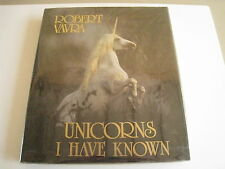 UNICORNS I HAVE KNOWN by ROBERT VAVRA, 1st ed oop,1983, Super RARE Book,