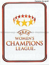 N°563 POSTER # WOMEN'S UEFA CHAMPIONS LEAGUE 2011 STICKER PANINI