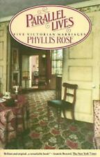 Parallel Lives: Five Victorian Marriages Rose, Phyllis Paperback