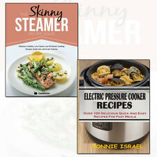 Electric Pressure Cooker Recipes and Skinny Steamer Recipe 2 Books Collection