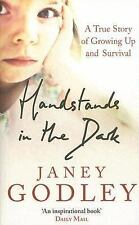 Handstands in the Dark: A True Story of Growing Up and Survival, Godley, Janey,