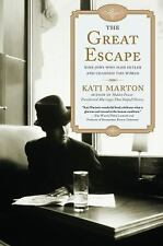The Great Escape: Nine Jews Who Fled Hitler and Changed the World, Kati Marton,