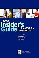 RCGP Insider's Guide to the CSA for the MRCGP by Alexandra Rolfe (Paperback,...