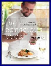 THE CONSCIOUS COOK by Tal Ronnen - NEW HARDCOVER