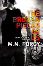The Devil's Dust: The Broken Pieces of Us : A Devil's Dust Novella by M. N....