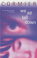 We All Fall Down (Puffin Teenage Books) Robert Cormier Very Good Book