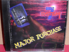 System 7 - Major Purchase CD Rare ROCK