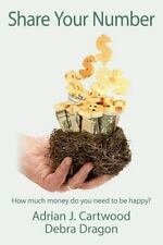 Share Your Number : How Much Money Do You Need to Be Happy? by Adrian...