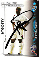 Bolton Wanderers F.C Bruno N'Gotty Hand 05/06 Premiership Shoot Out Signed Card.