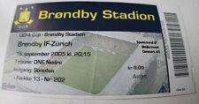 Ticket for collectors EC Brondby Copenhagen FC Zurich 2005 Denmark Switzerland