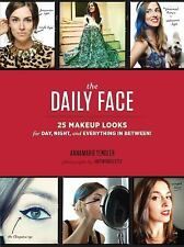 The Daily Face: 25 Makeup Looks for Day, Night, and Everything In Betw-ExLibrary