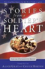Stories From a Soldier's Heart: For the Patriotic Soul Gray, Alice, Holton, Chu