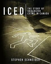 Iced: The Story of Organized Crime in Canada-ExLibrary
