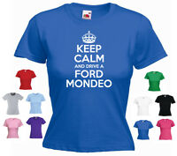 'Keep Calm and Drive a Ford Mondeo' Funny Ladies Girls Car Gift T-shirt Tee